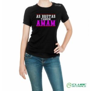 Camiseta Feminina As Brutas Também Amam - Preta