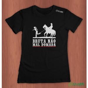 Camiseta Feminina Bruta não, mal domada - Preta